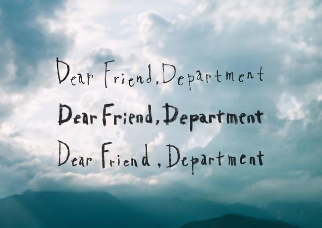 衣食住遊知をテーマにした「Dear Friend, Department」
